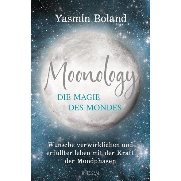 Moonology – Die Magie des Mondes