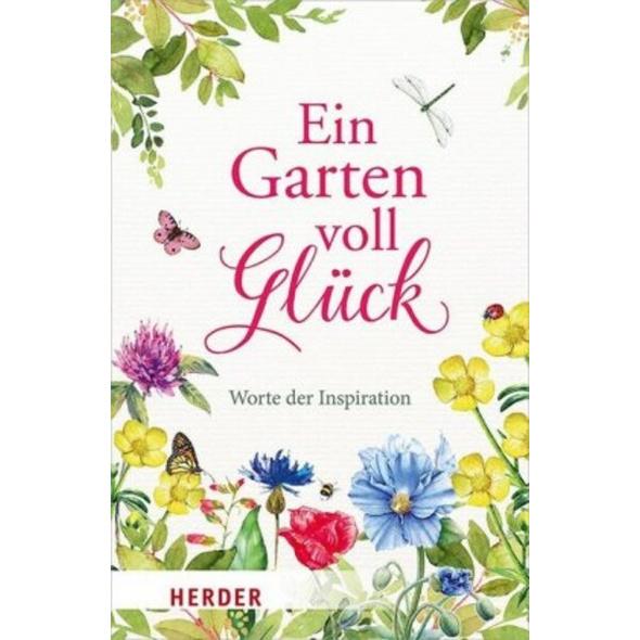 Ein Garten voll Glück