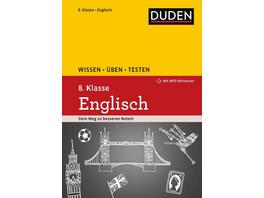 Wissen – Üben – Testen: Englisch 8. Klasse